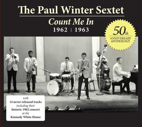 articol new cd the paul winter sextet count me in 1962 1963